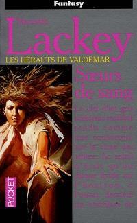 Les hérauts de Valdemar. Volume 1, Soeurs de sang