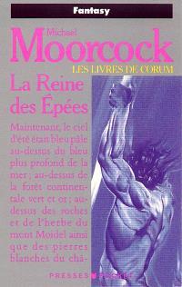 Les livres de Corum. Volume 2, La Reine des épées