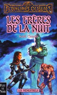 Les ménestrels. Volume 4, Les frères de la nuit