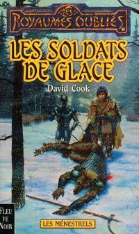 Les ménestrels. Volume 7, Les soldats de glace