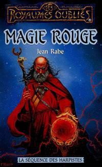 Les ménestrels. Volume 3, Magie rouge