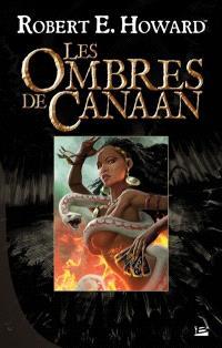 Les ombres de Canaan : l'intégrale
