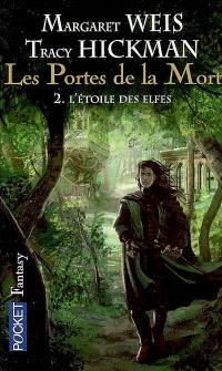 Les portes de la mort. Volume 2, L'étoile des elfes