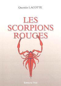 Les scorpions rouges