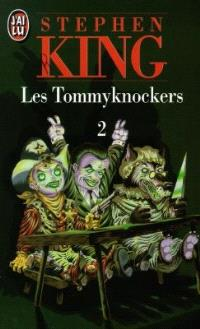 Les Tommyknockers. Volume 2