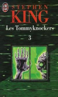 Les Tommyknockers. Volume 3