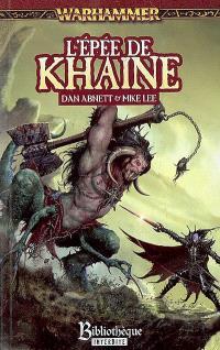 Malus Darkblade. Volume 4, L'épée de Khaine