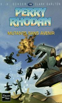 Mutants sans avenir