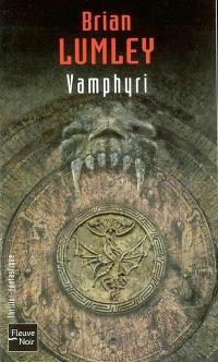 Nécroscope. Volume 2, Vamphyri