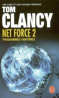 Net force. Volume 2, Programmes fantômes