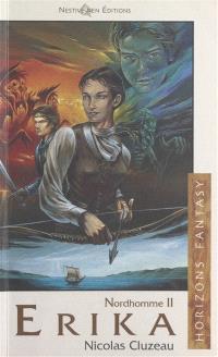 Nordhomme. Volume 2, Erika