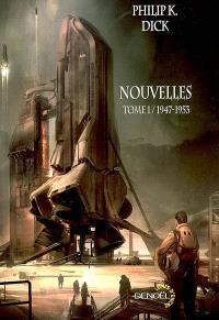 Nouvelles. Volume 1, 1947-1953