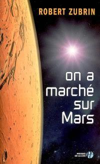 On a marché sur Mars