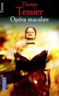 Opéra macabre