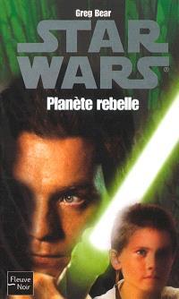 Planète rebelle