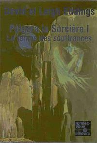 Polgara la sorcière. Volume 1, Le temps des souffrances