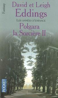 Polgara la sorcière. Volume 2, Les années d'enfance