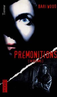 Prémonitions (in dreams)