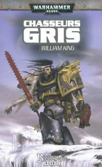 Ragnar Crinière Noire. Volume 3, Chasseurs gris