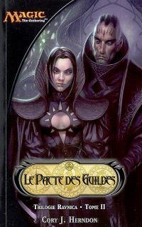Ravnica. Volume 2, Le pacte des Guildes
