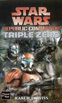 Republic commando. Volume 2007, Triple Zéro