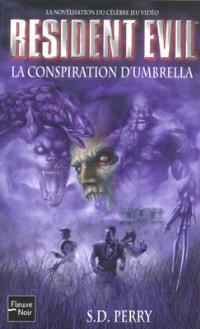 Resident evil. Volume 1, La conspiration d'Umbrella