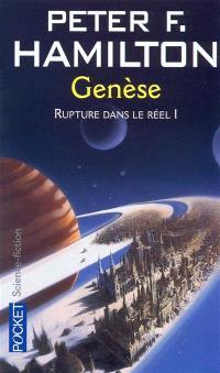 Rupture dans le réel. Volume 1, Genèse