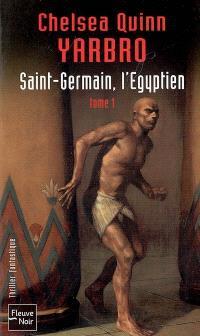 Saint-Germain, l'Egyptien. Volume 1