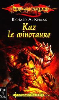 Séquence des héros. Volume 1, Kaz le minotaure