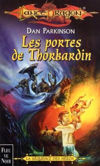 Séquence des héros. Volume 2, Les portes de Thorbardin