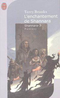 Shannara. Volume 3, L'enchantement de Shannara