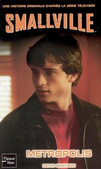 Smallville. Volume 16, Metropolis