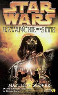 Star Wars. Volume 3, La revanche des Sith