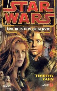 Star wars. Volume 24, Une question de survie
