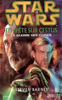 Star wars : la guerre des clones. Volume 2005, Tempête sur Cestus