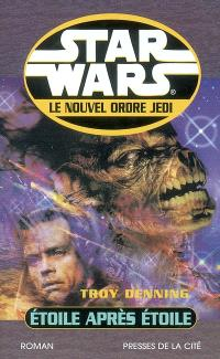 Star Wars : le nouvel ordre Jedi. Volume 2002, Etoile après étoile