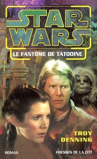 Star Wars : le nouvel ordre Jedi. Volume 2003, Le fantôme de Tatooine