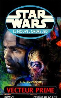 Star Wars : le nouvel ordre Jedi. Volume 1, Vecteur prime