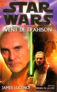 Star wars : vent de trahison