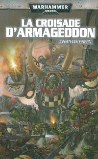 Un roman Black Templar, La croisade d'Armageddon