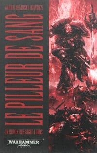 Un roman des Night Lords, Le pilleur de sang