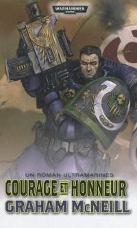 Un roman Ultramarines. Volume 5, Courage et honneur