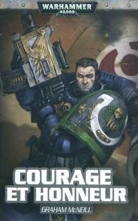 Un roman Ultramarines d'Uriel Ventris. Volume 5, Courage et honneur