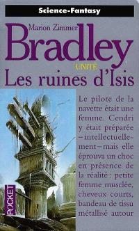Unité. Volume 3, Les ruines d'Isis