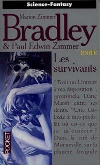 Unité. Volume 2, Les survivants