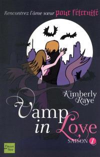 Vamp in love, Saison 1