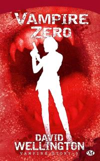 Vampire story. Volume 3, Vampire zéro