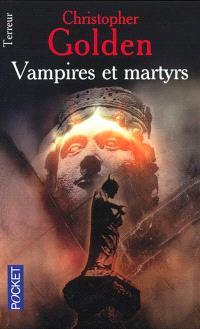 Vampires et martyrs