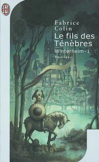 Winterheim. Volume 1, Le fils des ténèbres