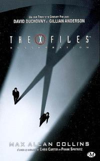 X-Files, Régénération